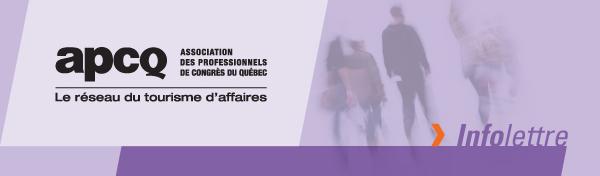 Infolettre de l'APCQ destinée aux organisatrices et organisateurs d'événements d'affaires