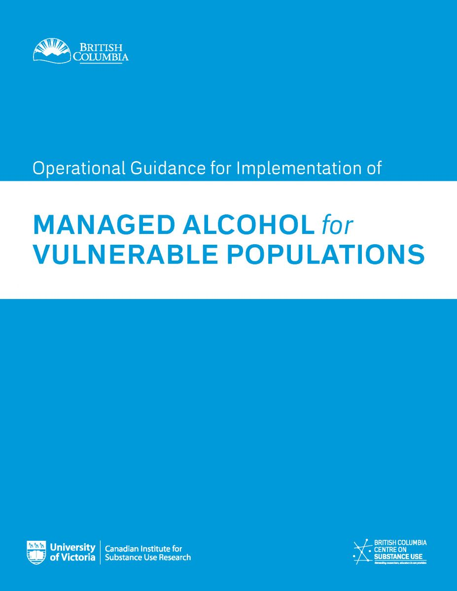 BCCSU Operational Guidance for Implementation of Managed Alcohol for Vulnerable Populations