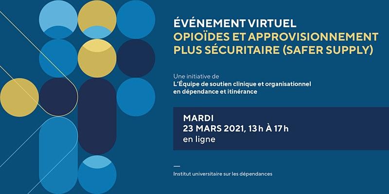 Webinaire Opioïdes et approvisionnement plus sécuritaire (Safer supply)
