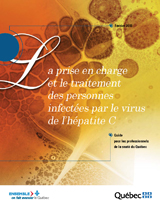 La prise en charge et le traitement des personnes infectées par le virus de l'hépatite C
