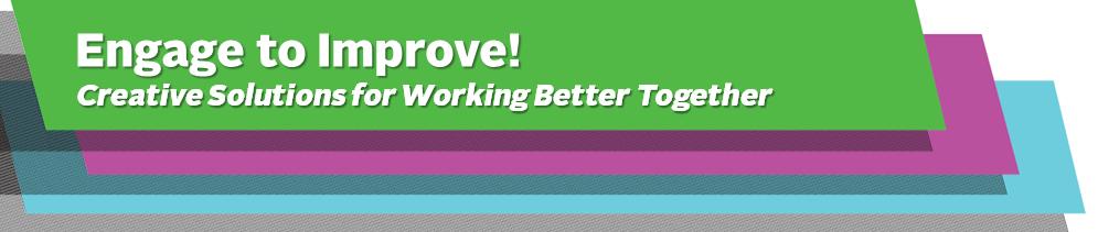 Engage to Improve Workshop