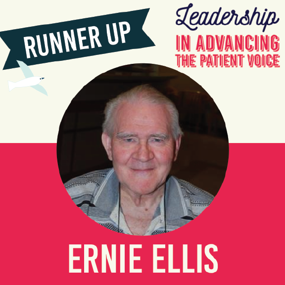 Ernie Ellis is the runner-up for the Advancing the Patient Voice award!