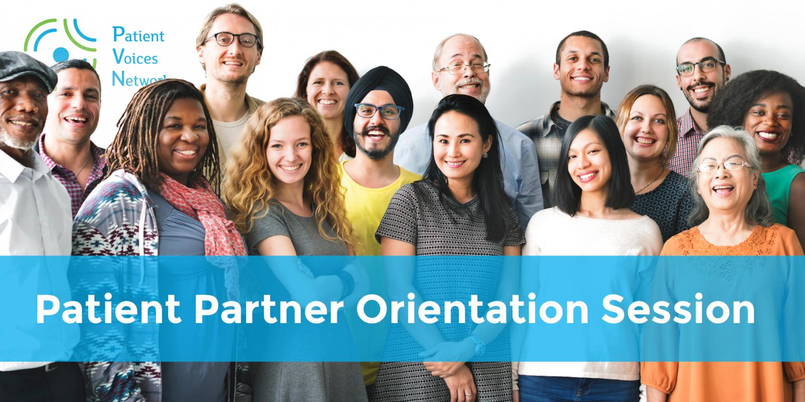 Introducing Patient Partner Orientation Webinars!