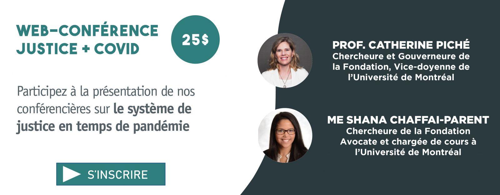Participez à la présentation de nos conférencières sur le système de justice en temps de pandémie