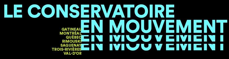 Le Conservatoire en mouvement