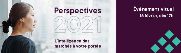 Événement virtuel - 16 février 17h - Perspectives 2021