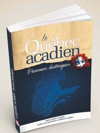 Livre Le Québec acadien
