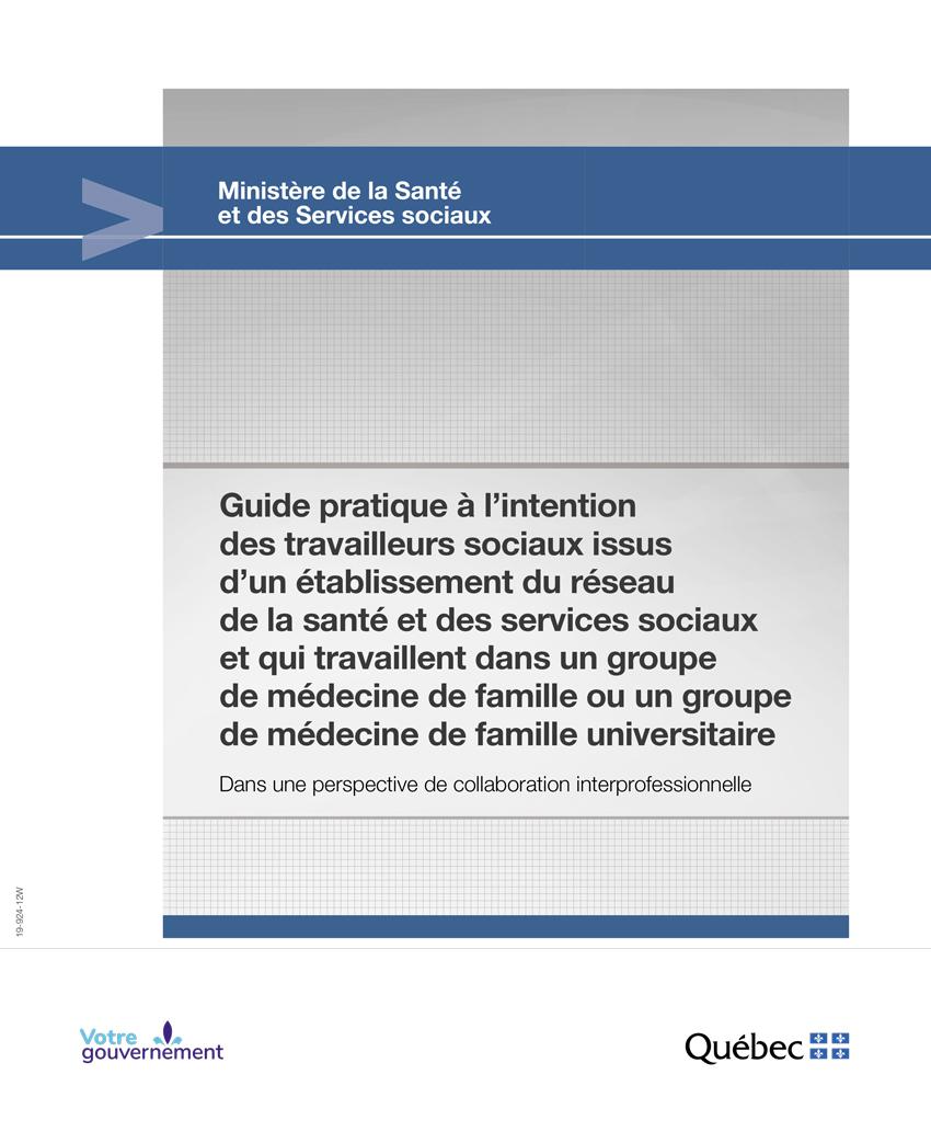 Guide pratique à l'intention des travailleurs sociaux issus d'un établissement du réseau de la santé et des services sociaux