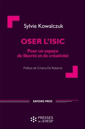 OSER L'ISIC