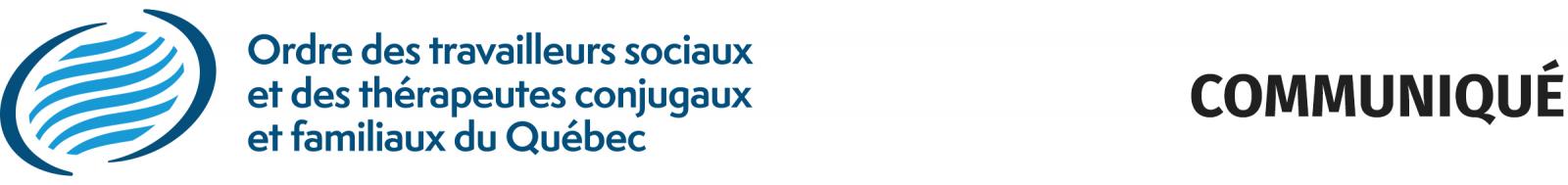 Logo Ordre des travailleurs sociaux et des thérapeutes conjugaux et familiaux du Québec (Communiqué)