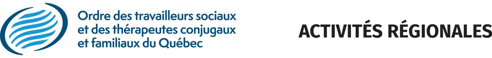 Logo Ordre des travailleurs sociaux et des thérapeutes conjugaux et familiaux du Québec (Activités régionales)