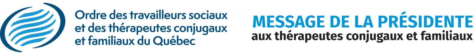 Logo Ordre des travailleurs sociaux et des thérapeutes conjugaux et familiaux du Québec (Message aux T.C.F.)
