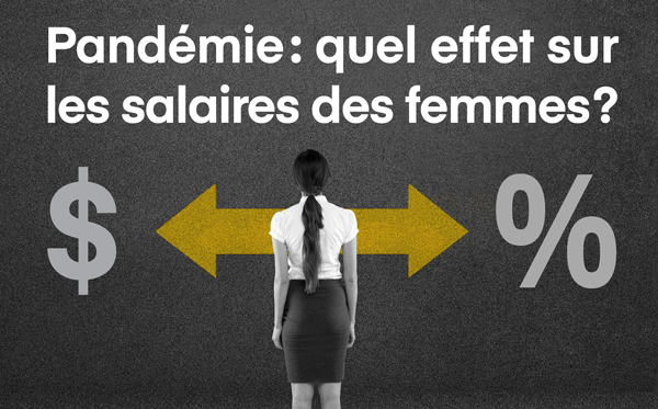 Pandémie: quel effet sur les salaires des femmes?