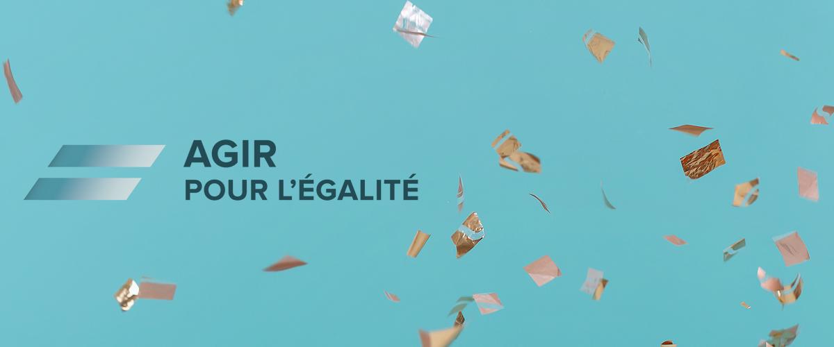 PRIX AGIR POUR L'ÉGALITÉ : DES POLITIQUES... POUR CHANGER DE CAP!–PARTIE 2