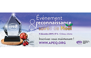 Événement reconnaissance et soirée de Noël de l'APEQ