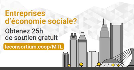 25h de soutien gratuit pour l'économie sociale de Montréal