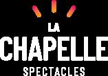 La Chapelle spectacles