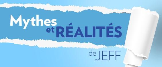 Mythes et Réalités de JEFF