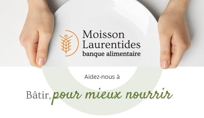 [image] Moisson Laurentides | banque alimentaire | Aidez-nous à Bâtir, pour mieux nourrir