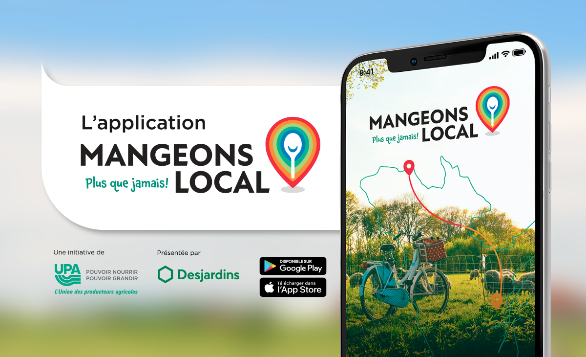 L'application Mangeons local plus que jamais!