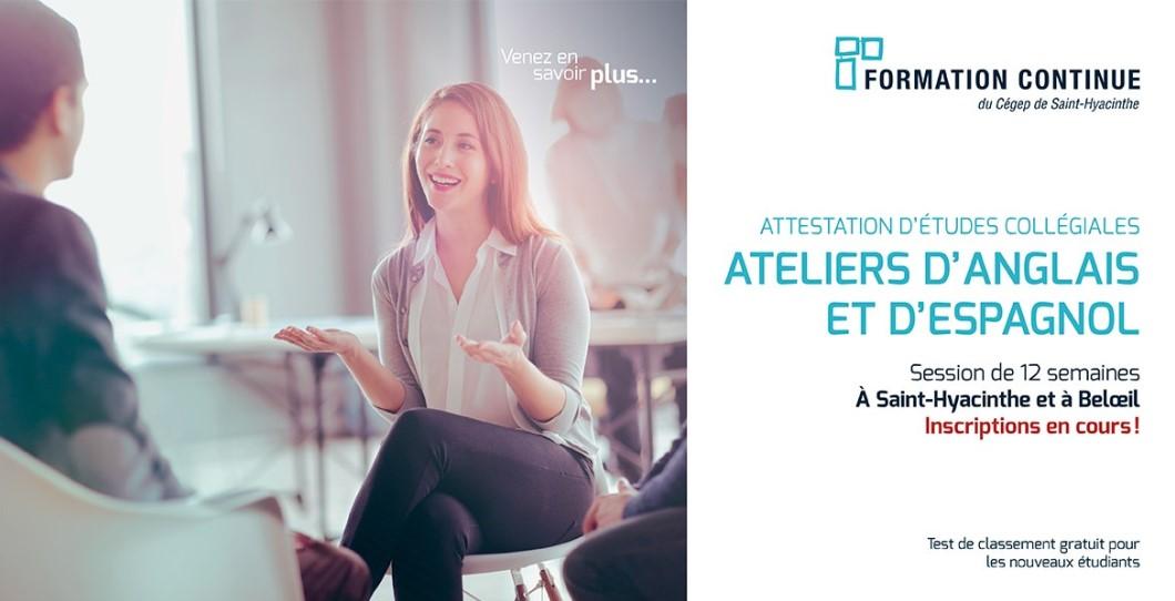 ATELIERS D'ANGLAIS ET D'ESPAGNOL POUR INFORMATION 450 773-6800/514 875-4445 POSTE 2281
