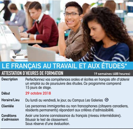 LE FRANÇAIS AU TRAVAIL ET AUX ÉTUDES POUR INFORMATION 450 773-6800/514 875-4445 POSTE 2281