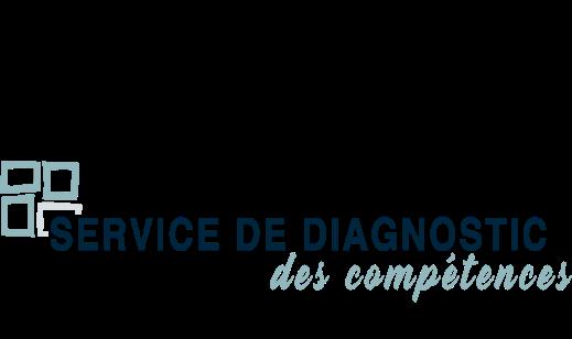 SERVICE DE DIAGNOSTIC DES COMPÉTENCES